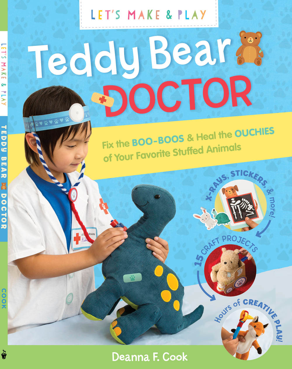 Let's Make and Play: Teddy Bear Doctor with Author Deanna F. Cook