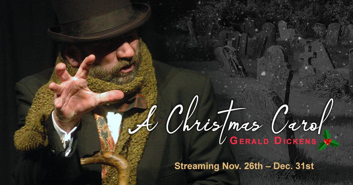 'A Christmas Carol' starring Gerald Charles Dickens