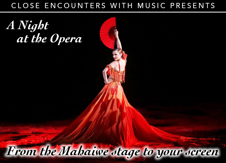Close Encounters With Music Presents: A Night At the Opera!