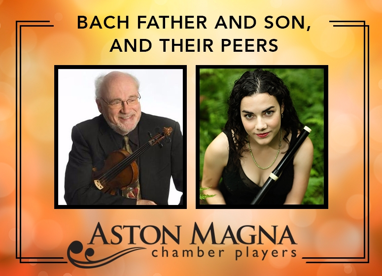 Aston Magna Fall Concert: Bach Father & Son, & Their Peers