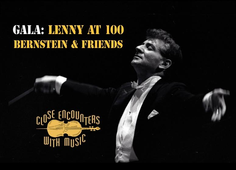 GALA: Lenny at 100--Feel the BERNstein!