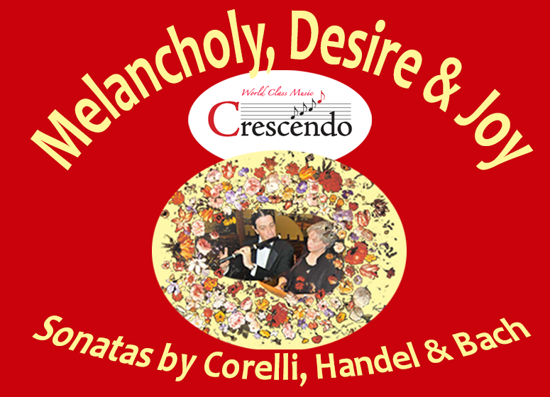 Melancholy, Desire & Joy: Sonatas by Corelli, Handel and Bach