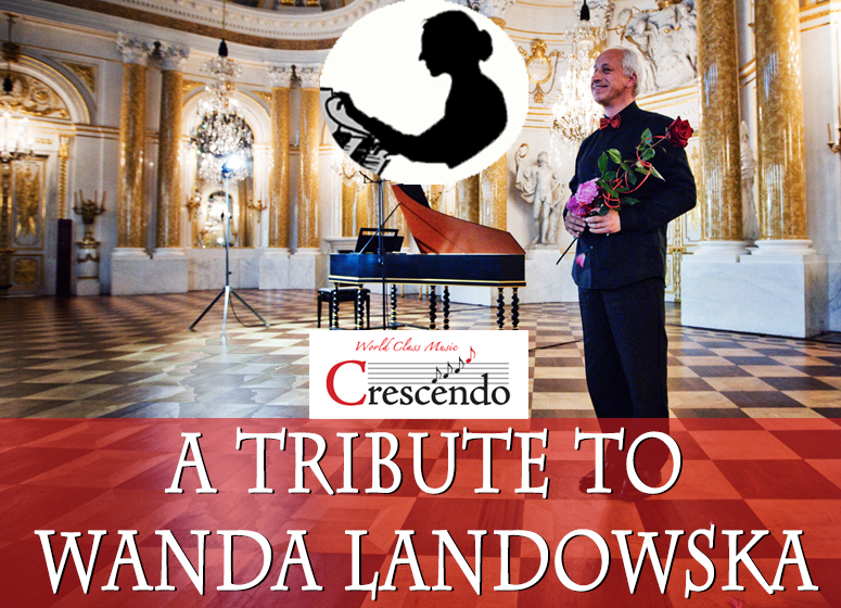 A TRIBUTE TO WANDA LANDOWSKA  --  Music by Johann Jakob Froberger, Louis and François Couperin