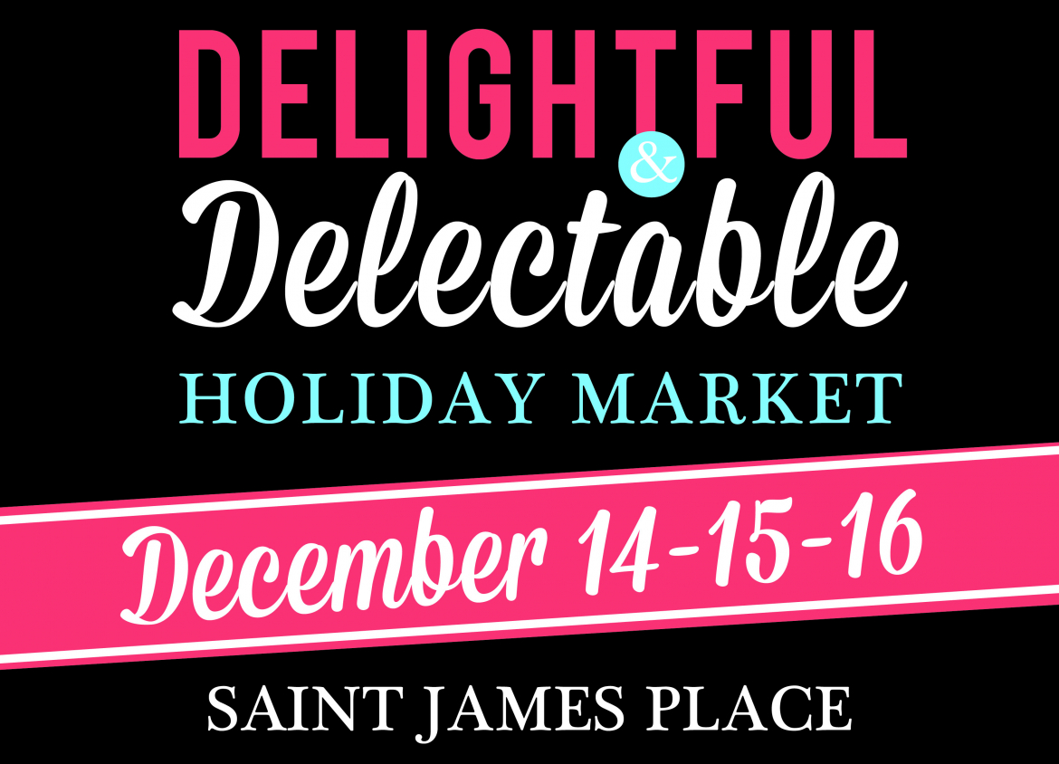 Delightful & Delectable Holiday Market