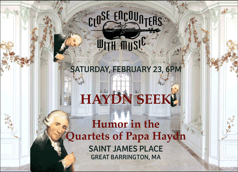 Close Encounters With Music presents: Haydn Seek - Humor in the works of Papa Haydn