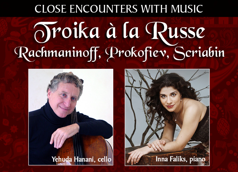 Close Encounters With Music presents: Troika a la Russe - Rachmaninoff, Prokofiev, Scriabin