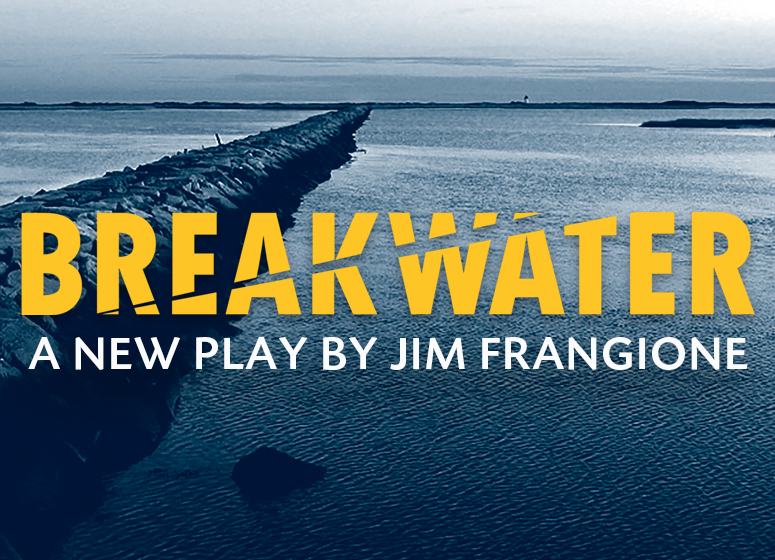 Breakwater is the inaugural production of Barrington Public Theater