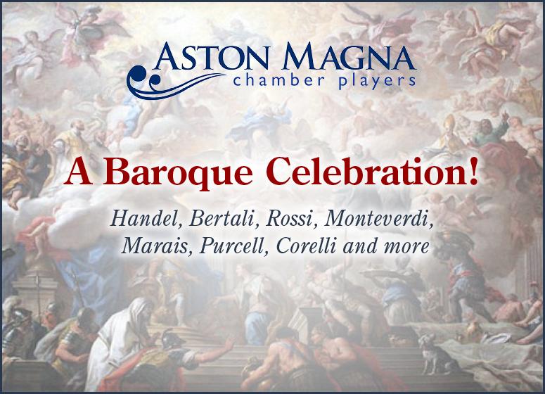 Aston Magna: A Baroque Celebration