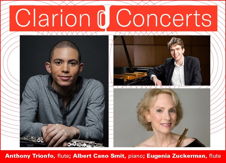 Clarion Concerts presents Anthony Trionfo, Albert Cano Smit + Eugenia Zukerman Streaming online